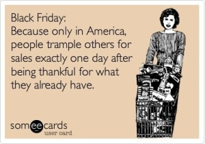 Black Friday and Thanksgiving